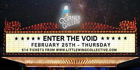 The Corner Gallery cinema: Enter The Void tickets