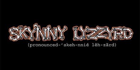 Skynny Lyzzyrd tickets