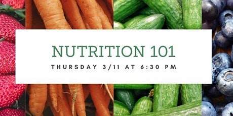 Nutrition 101- Back to the Basics! tickets