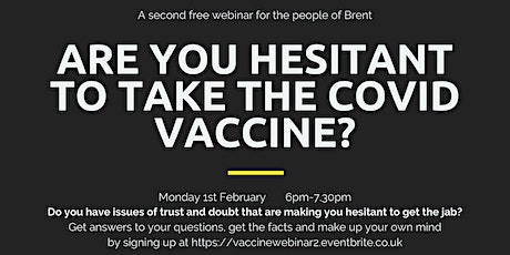 Are you hesitant to take the COVID vaccination? tickets