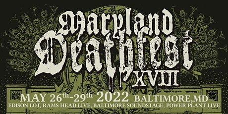Maryland Deathfest XVIII tickets