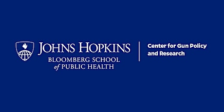 Johns Hopkins Center for Gun Policy & Research 25th Anniversary Symposium tickets