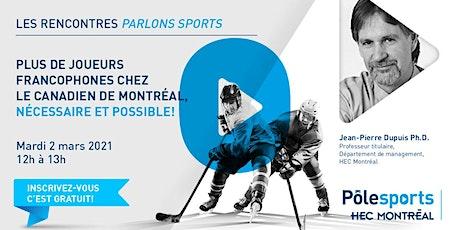 Plus de joueurs francophones chez le Canadien de Montréal billets