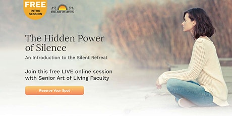 The Hidden Power of Silence - A 1-Hour introduction to the Silent Retreat tickets