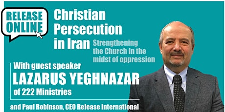 Christian Persecution in Iran with Release International tickets