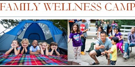 Family Wellness Camp biglietti