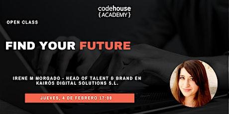 Find your future entradas