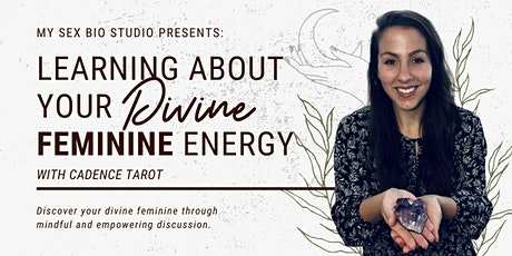 Learning About Your Divine Feminine Energy tickets