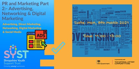 PR and Marketing Part 2:- Advertising, Networking & Digital Marketing ingressos