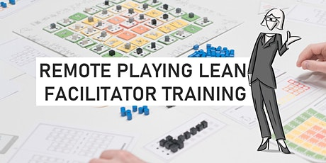 Remote Playing Lean Facilitator Training tickets