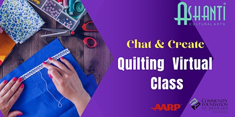 Create and Chat Quilting  Community Class  - Virtually tickets