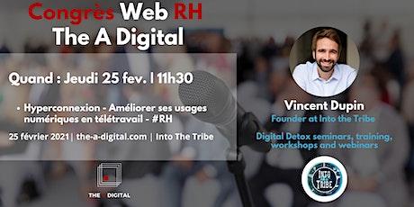 Hyperconnexion - Améliorer ses usages numériques en télétravail - #RH billets