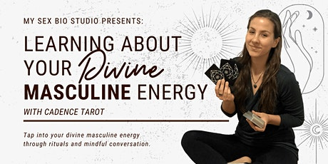 Learning About Your Divine Masculine Energy tickets