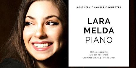 Online: Northern Chamber Orchestra with Lara Melda tickets
