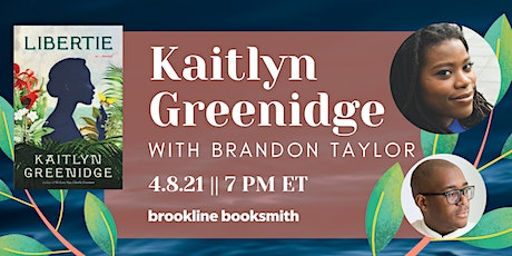 Kaitlyn Greenidge with Brandon Taylor: Libertie tickets