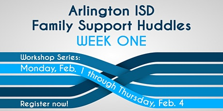 Arlington ISD Family Support Huddles | Week One tickets