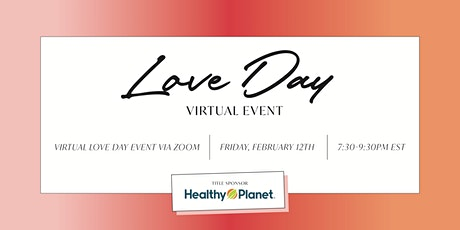 Love Day - Virtual Event  (Celebrate All Things Self Love and Self Care) tickets