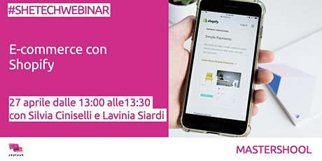 #SheTechWebinar: E-commerce con Shopify tickets