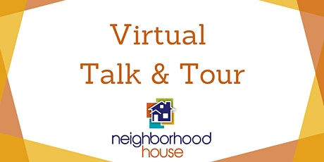 Neighborhood House Virtual Talk & Tour tickets