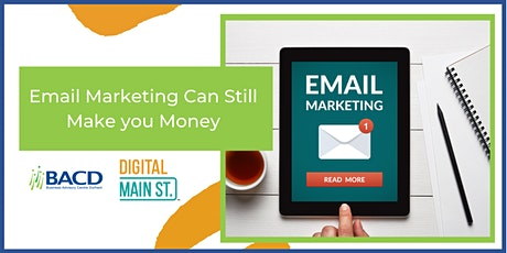 Email Marketing Can Still Make you Money tickets