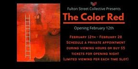THE COLOR RED ART OPENING, Friday, February 12 at Fulton Street Collective tickets