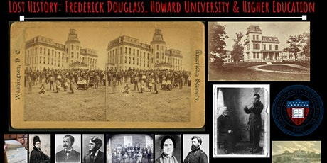 Lost History: Frederick Douglass,  Howard University & Higher Education tickets