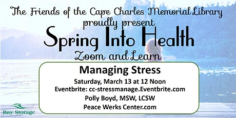 FCCML 2021 Zoom & Learn Spring Into Health Series: Managing Stress tickets