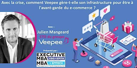 Master class ouverte : Veepee avec Julien Mangeard billets