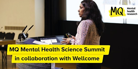MQ Mental Health Summit 2021, in collaboration with Wellcome tickets