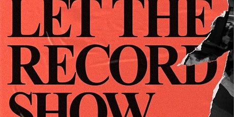 Let the Record Show: A Political History of ACT UP New York, Sarah Schulman tickets