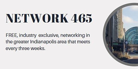 Network 465: FREE, industry exclusive, professional networking tickets