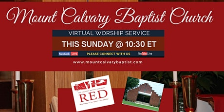 Mount Calvary Baptist Church Virtual Sunday Worship Service tickets