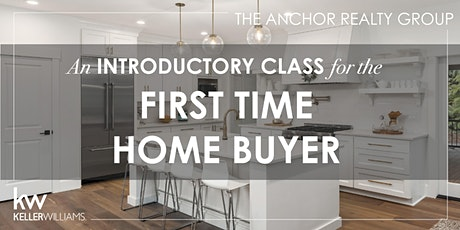 An Introductory Class for the First Time Home Buyer tickets