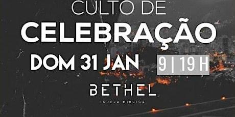 Culto de celebração Bethel Itatiba SP ingressos