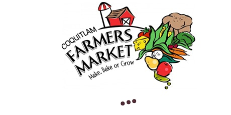 Coquitlam Farmers' Market tickets