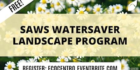 SAWS WaterSaver Landcape Program  by Eco Centro biglietti
