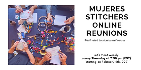 MUJERES STITCHERS Online Reunions tickets