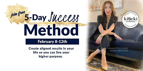 Kiseki Institute 5-Day Success Method tickets