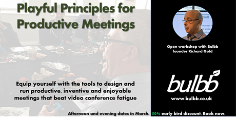 Playful Principles for Productive Meetings - open training tickets