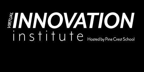 Seventh Annual  Innovation Institute tickets