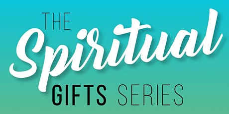 The Gifts of the Holy Spirit: The Spiritual Gifts Series tickets