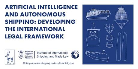 AI and Autonomous Shipping: Developing the International Legal Framework tickets