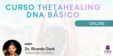 Curso Online Formação ThetaHealing DNA Básico - 09, 10 e 11 de março ingressos