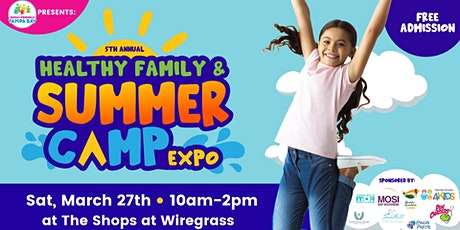 2021 Healthy Family & Summer Camp Expo  (5th Annual) tickets