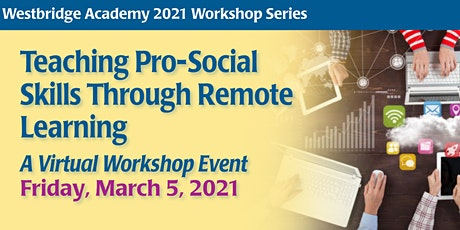 Teaching Pro-Social Skills Through Remote Learning tickets
