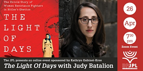 """""""The Light Of Days"""" with Judy Batalion tickets"""
