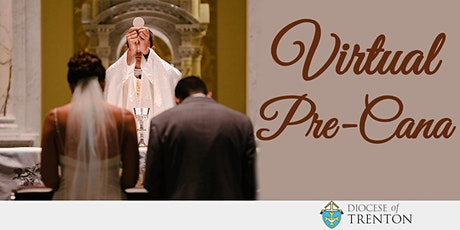 Diocesan Pre-Cana, Virtual Session 07.10.21 tickets
