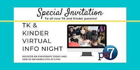 PS7 Elementary School TK/Kindergarten Info Night tickets