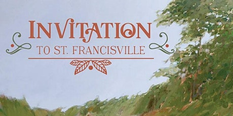 Invitation to St. Francisville tickets