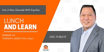 Into a New Decade With Equifax | Eric Poblete